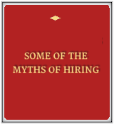 Some of the Myths of Hiring