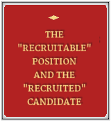 The Recruitable Position and the Recruited Candidate